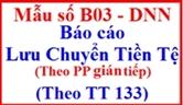 Báo cáo lưu chuyển tiền tệ theo phương pháp gián tiếp theo TT 133