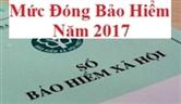 Mức đóng bảo hiểm xã hội mới nhất 2017 (BHXH, BHYT, BHTN, KPCĐ)