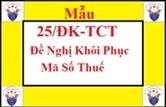 Mẫu 25/ĐK-TCT - Đề nghị khôi phục mã số thuế
